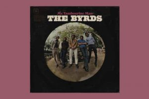 "The Byrds mit ""Mr. Tambourine Man"" in den Song-Geschichten 136"