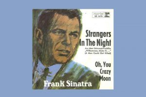 "Frank Sinatra mit ""Strangers In The Night"" in den Song-Geschichten 139"