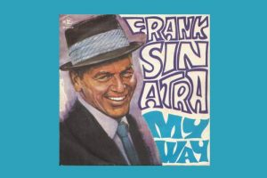 "Frank Sinatra mit ""My Way"" in den Song-Geschichen 328"