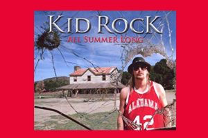 "Kid Rock mit ""All Summer Long"" in den Song-Geschichten 201"