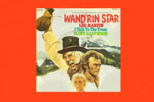 "Lee Marvin mit ""Wand'rin' Star"" in den Song-Geschichten 311"