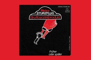 """Geier Sturzflug mit """"Brutto Sozialprodukt"""" in den Song-Geschichten 71"""
