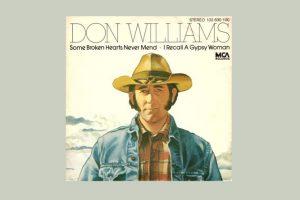 """Don Williams mit """"Some Broken Hearts Never Mend"""" in den Song-Geschichten 152"""
