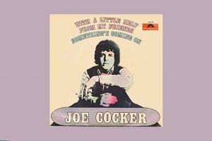 "Joe Cocker mit ""With A Little Help From My Friends"" in den Song-Geschichten 287"