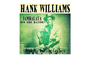 "Hank Williams mit ""Jambalaya"" in den Song-Geschichten 202"
