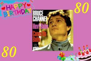 """""""Hey Baby"""": Zum 80. Geburtstag von Bruce Channel"""