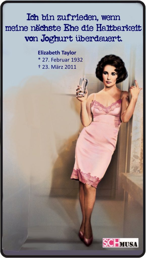 "Liz Taylor - schmusa-card - Zitat - Foto: MGM ""Telefon Butterfield 8"""